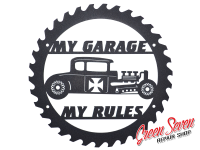 Signboard My Garage My rules Hot Rod Coupe